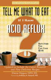 Tell Me What to Eat if I Have Acid Reflux, Revised Edition book