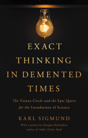 Exact Thinking in Demented Times book