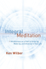 Ken Wilber - Integral Meditation artwork
