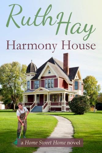 Harmony House - Ruth Hay - Ruth Hay