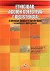 Etnicidad Accin Colectiva Y Resistencia El Norte Del Cauca Y El Sur Del Valle A Comienzos Del Siglo XXI