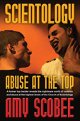 Scientology: Abuse at the Top