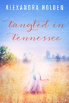 Tangled In Tennessee