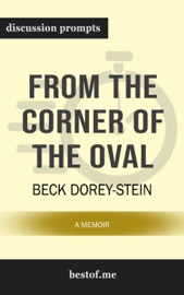 From the Corner of the Oval: A Memoir: Discussion Prompts PDF Download