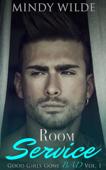 Room Service (Good Girls Gone Bad Volume 1)