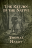 Thomas Hardy - The Return of the Native  artwork