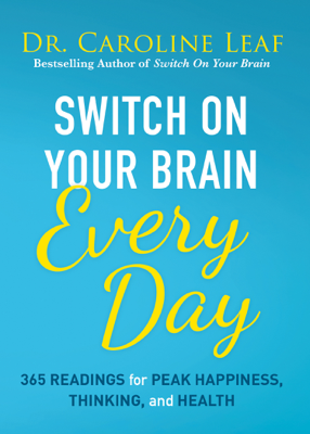 Switch On Your Brain Every Day - Caroline Leaf book
