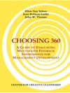 Choosing 360 A Guide To Evaluating Multi-rater Feedback Instruments For Management Development