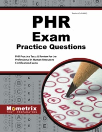 PHR EXAM PRACTICE QUESTIONS