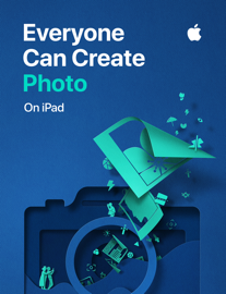 Everyone Can Create: Photo - Apple Education book summary
