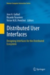 Distributed User Interfaces