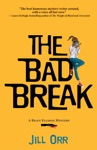 The Bad Break