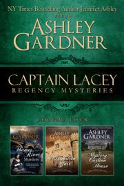 Captain Lacey Regency Mysteries Volume 4