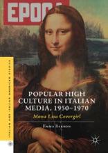 Popular High Culture In Italian Media, 1950–1970