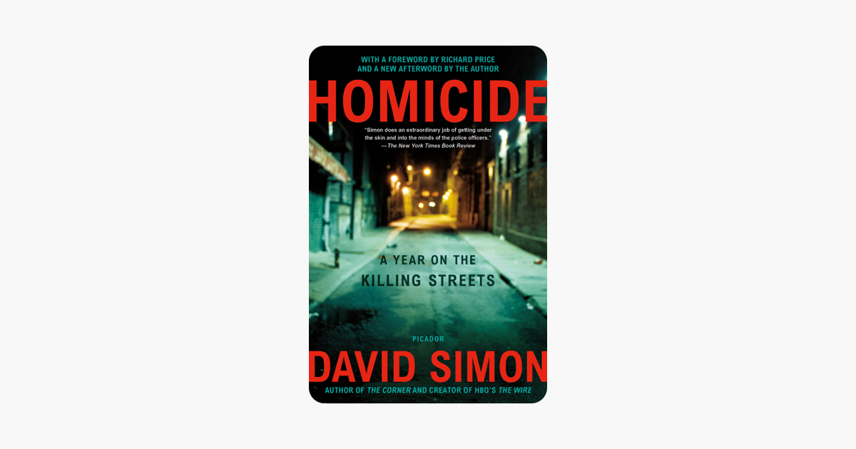 Homicide - David Simon