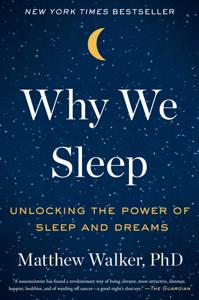 Why We Sleep Summary