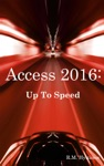 Access 2016 Up To Speed