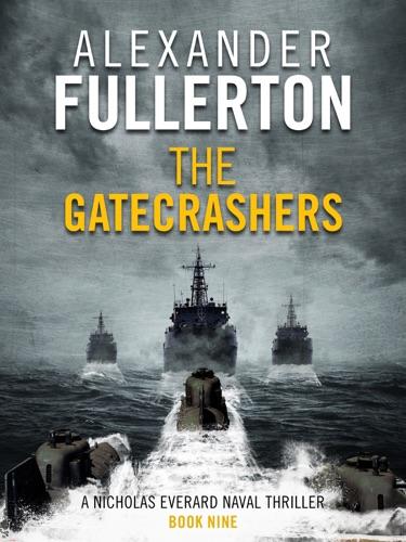 Alexander Fullerton - The Gatecrashers
