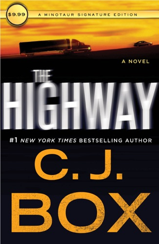 C. J. Box - The Highway