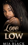 Love On The Low 10
