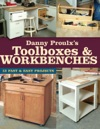 Danny Proulxs Toolboxes  Workbenches
