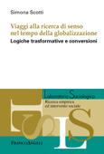 Viaggi alla ricerca di senso nel tempo della globalizzazione Book Cover