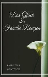 Das Gluck Der Familie Rougon