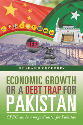 Economic Growth or a Debt Trap for Pakistan