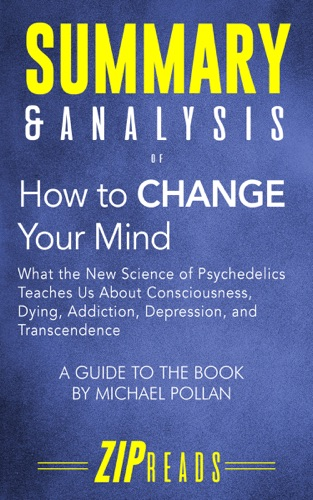 Zip Reads - Summary & Analysis of How to Change Your Mind