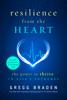 Gregg Braden - Resilience from the Heart artwork