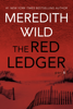 The Red Ledger: 6 - Meredith Wild