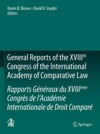 General Reports Of The XVIIIth Congress Of The International Academy Of Comparative LawRapports Gnraux Du XVIIIme Congrs De LAcadmie Internationale De Droit Compar