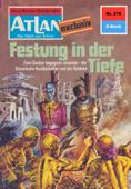 Atlan 276: Festung in der Tiefe