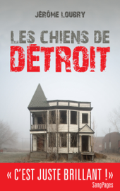 Les Chiens de Détroit Par Les Chiens de Détroit