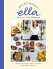 Deliciously Ella The Plant-Based Cookbook - Ella Mills