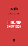 Insights on Napoleon Hill's Think and Grow Rich by Instaread