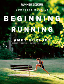 Runner's World Complete Book of Beginning Running