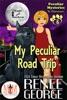 My Peculiar Road Trip: Magic and Mayhem Universe