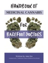 Handbook Of Medicinal Cannabis For Barefoot Doctors