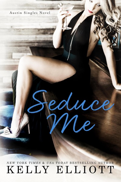 Seduce Me - Kelly Elliott book cover