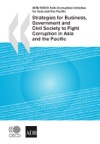 Strategies For Business Government And Civil Society To Fight Corruption In Asia And The Pacific