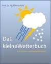 Das Kleine Wetterbuch Fr Grtner Und Gartenbesitzer