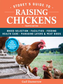 Storey's Guide to Raising Chickens, 4th Edition book