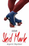 One Skid Mark