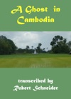 A Ghost In Cambodia