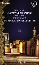La captive du Sahara - Un mariage dans le désert