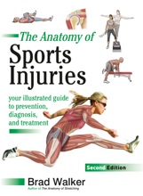 The Anatomy of Sports Injuries, Second Edition