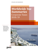 Worldwide Tax Summaries - Corporate Taxes 2018/19