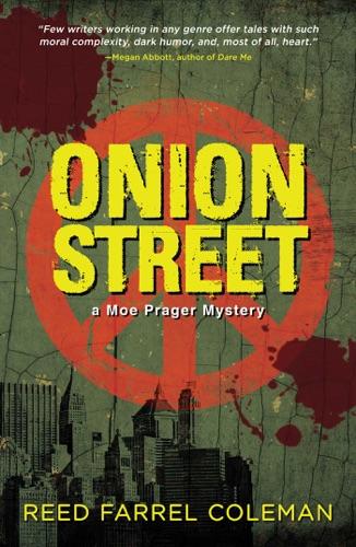 Reed Farrel Coleman - Onion Street