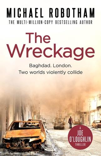 Michael Robotham - The Wreckage